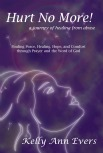 Hurt No More! A Journey of Healing from Abuse    Abusive Relationships